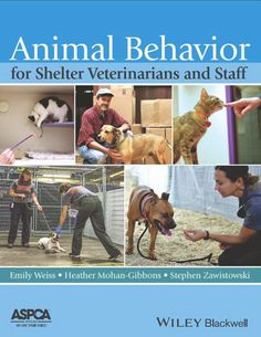 New Book: Animal Behavior for Shelter Professionals | ASPCA Professional