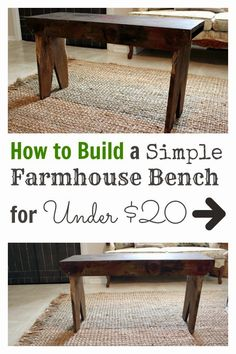 The Creek Line House: How to Build A Simple Farmhouse Bench for Under $20