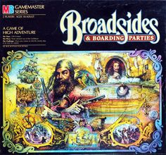 Broadsides and Boarding Parties