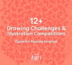 12+ Drawing Challenges & Illustration Competitions - Open for Anyone to enter
