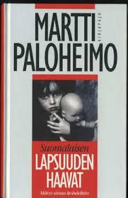 Paloheimo: Lapsuuden haavat