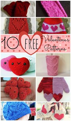 10 Free Valentine's Day Patterns to knit or crochet.  Great git ideas!
