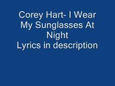 Corey hart- I wear my sunglasses at night
