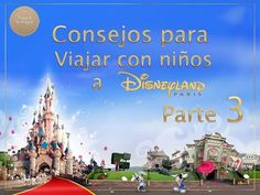 Disneyland Paris Consejos para viajar con niños parte 3 - YouTube