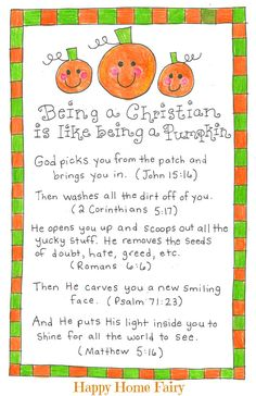 Being a Christian is Like Being a Pumpkin - FREE Printable! I had fun using a real pumpkin to demonstrate this to the children.