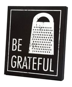 Love this 'Be Grateful' Wall Sign on #zulily! #zulilyfinds