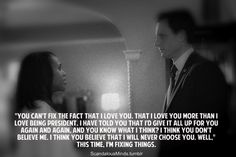 "scandalousminds:  The Best Fitzgerald Grant Quotes… In my humble opinion! :)  ""This time, I'm fixing this."""