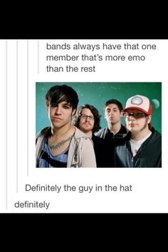 I'll have you know that that's Patrick and he's the most amazing adorable and surely the most emo one ;)