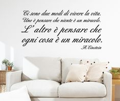 Evergreen Orange - E' UN MIRACOLO EINSTEIN adesivi murali Love Of My Life, My Love, Albert Einstein, Famous Quotes, Wall Stickers, Life Quotes, Home Decor, Walls, Quotes