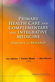 Primary Health Care and Complementary and Integrative Medicine: Practice and Research