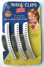 wave clips, oh my -I'd go to my grandmother's & she'd have these in her hair during the day!