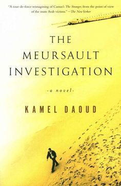 The Meursault investigation / Kamel Daoud ; translated from the French by John Cullen.