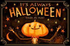 It's Always Halloween Inside My Head 12 x 18 by RhodeMontijo