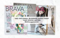 BRAVA provides content and events that encourage, inspire and empower Madison-area women to thrive intheir lives