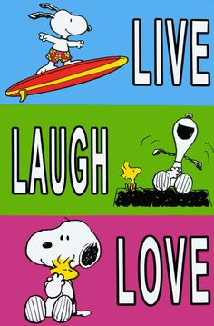 Live Laugh Love  -Snoopy-