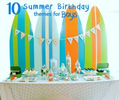 10 Summer Birthday Themes for Boys!