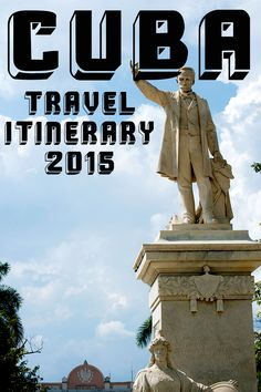 Cuba travel itinerary for 2015!