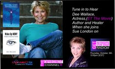 Join Actress, Author, Healer Dee Wallace on Get inspired Radio!
