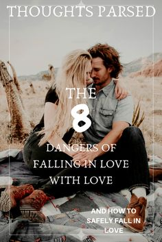 The 7 Dangers of Being in Love with Love | Influencer | US | Lifestyle Blog  Click to read more! popular pins, blog to follow, bloggers website, blog posts, life, lifestyle blog, article, trending, quotes by genres, article magazine, life goals, popular everything, tips, popular pins, article to read, blog to read, life quotes, black blogger, life advice, popular everything, popular ideas, Pins trends, trends, trends now, advice.