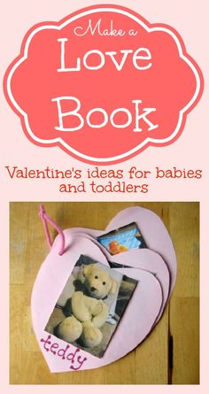A lovely Valentine's idea for your baby, toddler or preschooler. Make them a Valentine Love Book all about the things they love, with some extra ideas for adding in maths and reading practise.