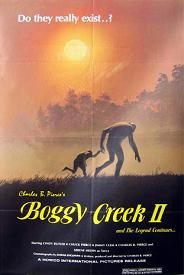 "Boggy Creek II (1985) $19.99; aka's: The Barbaric Beast Of Boggy Creek, Part II/ Boggy Creek II: And The Legend Continues; In this sequel to ""The Legend of Boggy Creek"", people thought the evil of the old legend had subsided, but then the Bigfoot-like sightings begin trickling in. A team of researchers head off to track the swamps but soon become the hunted when the creature lashes out in retaliation."