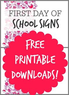 First Day of School Signs! Free Printable Downloads for Back to School Pictures!