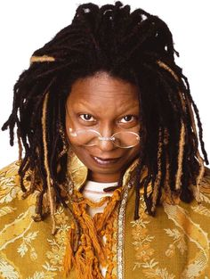Whoopi Goldberg is a woman who changed the field of comedy for women (O).