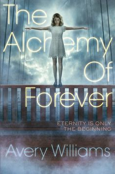 The Alchemy of Forever (Avery Williams)