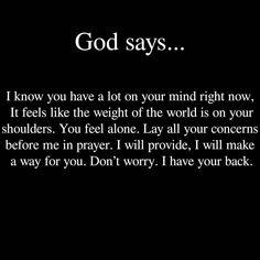God has my back Prayer Quotes, Bible Verses Quotes, Spiritual Quotes, Faith Quotes, True Quotes, Positive Quotes, Spiritual Meditation, Scriptures, Belief Quotes