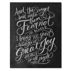"""""""And the angel said to them, """"Fear not, for behold, I bring you good news of great joy that will be for all the people."""" ♥ Our fine art chalkboard prints will bring the rustic charm of a chalkboard to"""