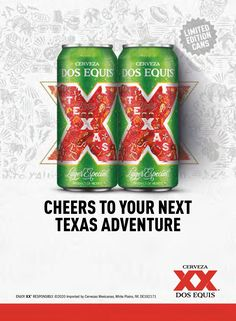 """Dos Equis, the fast-growing Mexican import, is bringing beer lovers together to create lasting memories and deliver exciting rewards. When beer fans say, """"Cheers!"""" with Dos Equis limited-edition summer cans, which are uniquely designed and include a national version as well as a Texas specific version in an integrated on- and off-premise promotion, one lucky consumer and three friends will be rewarded with a grand prize trip to an Airbnb destination of their choice. Beer Memes, Beer Quotes, Beer Humor, Cheers, Texas, Three Friends, Lasting Memories, Beer Lovers, Fast Growing"""