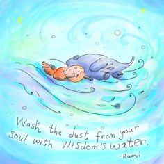 Buddha Doodles - Wash the dust from your soul with wisdom's water - Rumi. Tiny Buddha, Little Buddha, Buddha Buddha, Buddha Thoughts, Happy Thoughts, Deep Thoughts, Doodle Inspiration, Positive Inspiration, Daily Inspiration