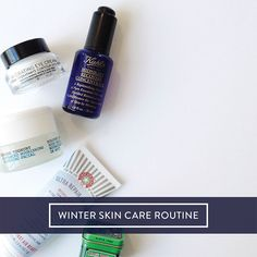 winter skin care routine: tips and order of products