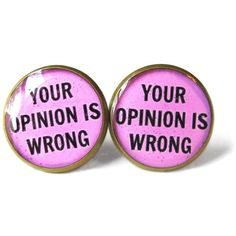Pink Soft Grunge Pastel Goth Offensive Insult your opinion is wrong... ($10) ❤ liked on Polyvore featuring jewelry, earrings, heart stud earrings, pink jewelry, stud earrings, resin stud earrings ve heart earrings