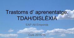 Trastorns d' aprenentatge.TDAH-Dislèxia.pdf