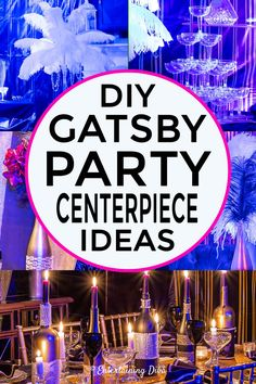 8 Elegant DIY Great Gatsby Centerpieces - Entertaining Diva @ From House To Home - Made with ostrich feathers, wine bottles, faux flowers, champagne glasses, martini glasses and cand - Roaring 20s Wedding, Roaring 20s Party, Gatsby Wedding, Party Wedding, Wedding Ideas, Wedding Veils, Wedding Pictures, Wedding Hair, Bridal Hair