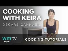 how to Decarb cannabis. tutorial video. DIY. Weedmaps. Youtube