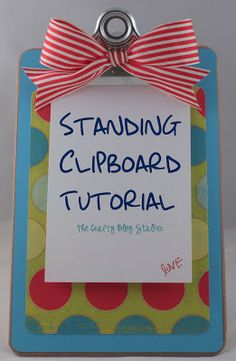 standing clipboard tutorial, well, that looks easy!