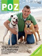 POZ Magazine June 2010 featuring Tim Horn and his rescue dogs.
