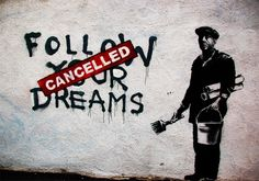 Banksy Follow your  Dreams cancelled B223