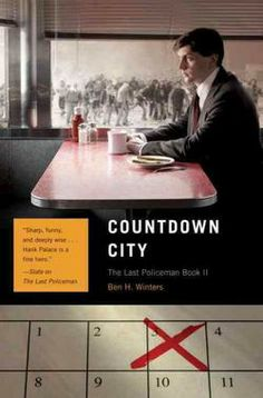 Countdown City: The Last Policeman Book II