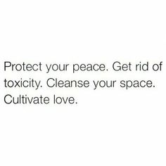 Protect you space. Cultivate love.