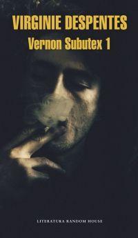 Vernon Subutex / Virginie Despentes.  3S/10823  Novela da que tedes información en Culturamas [http://www.culturamas.es/blog/2016/04/29/vernon-subutex-ultimo-trabajo-de-virginie-despentes/], el Institut Français [http://www.institutfrancais.es/madrid/libro-y-debates/encuentro-virginie-despentes-9474-presentacion-vernon-subutex-1] o El País [http://elpais.com/elpais/2016/06/28/icon/1467114944_503661.html].