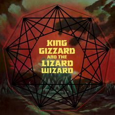 """Nonagon Infinity"" by King Gizzard & The Lizard Wizard (2016)"