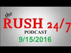 Rush Limbaugh Show September 15,2016 Full Podcast