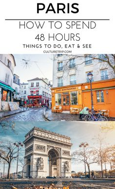 What to Do With 48 Hours in Paris|Pinterest: theculturetrip