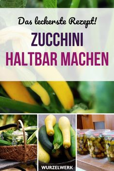 Here comes the most delicious recipe for preserving courgettes. If you want to pickle your zucchini sweet and sour and want to preserve the zucchini Preserving Zucchini, Canning Zucchini, Soup Recipes, Vegetarian Recipes, Healthy Recipes, Recipies, Chutney, Beautiful Soup, Most Delicious Recipe