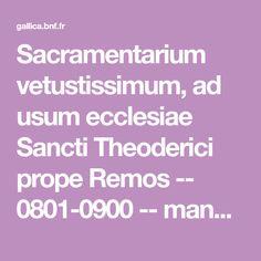 Sacramentarium vetustissimum, ad usum ecclesiae Sancti Theoderici prope Remos -- 0801-0900 -- manuscrits