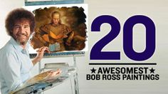 The 20 Awesomest Bob Ross Paintings - http://www.heavy.com/comedy/2012/07/the-20-awesomest-bob-ross-paintings/