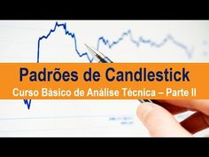Padrões de Candlestick - Curso Básico de Análise Técnica - Parte II - YouTube